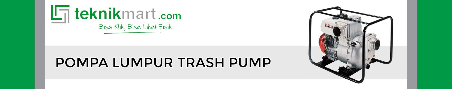 Pompa Lumpur Trash Pump